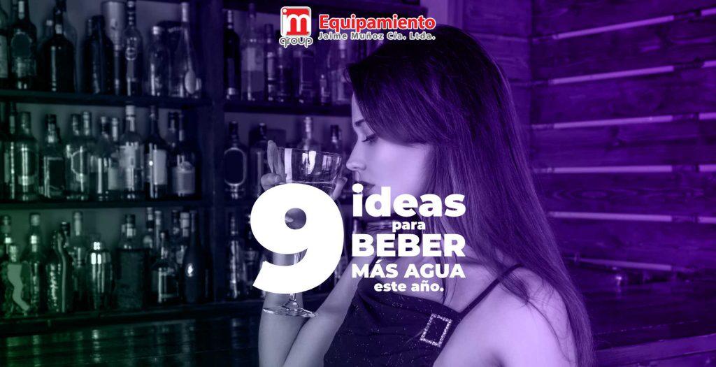 9 ideas para beber más agua este año