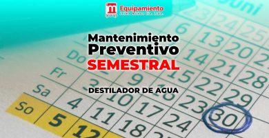 Mantenimiento preventivo semestral destilador de agua durastill